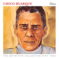 Chico Buarque The Definitive Collection 1970-1984