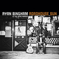 Ryan Bingham Roadhouse Sun