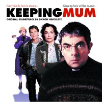 Keeping Mum Keeping Mum - Original Soundtrack by Dickon Hinchliffe