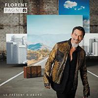 Florent Pagny Le Present D'Abord -LTD Edition CD&DVD