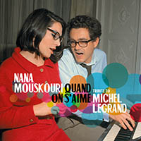 Nana Mouskouri Quand on s'aime - Tribute to Michel Legrand (2CD)