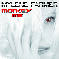 Mylene Farmer Monkey Me