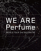 Perfume WE ARE Perfume - WORLD TOUR 3rd DOCUMENT Blu Ray  (World Excl. Japan)
