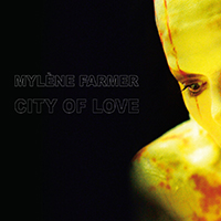 Mylene Farmer City Of Love (Vinyl)