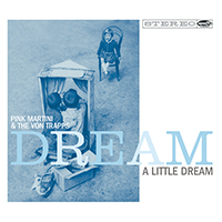 von Trapps Dream A Little Dream