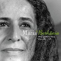 Maria Bethania The Soul of Brazil - The Definitive Collection