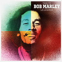 Tribute to Bob Marley : La L�gende